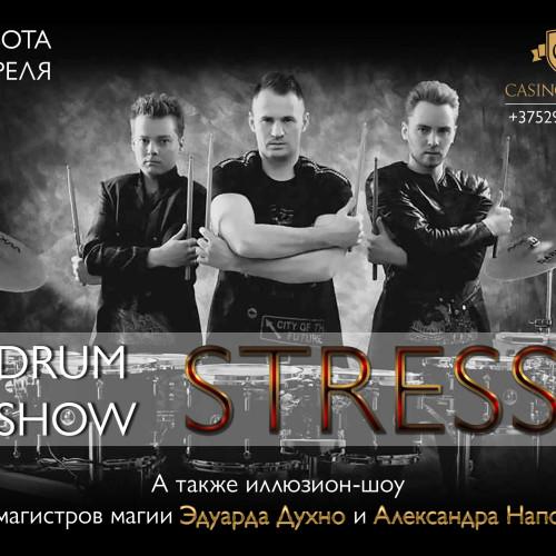 Stress drum show